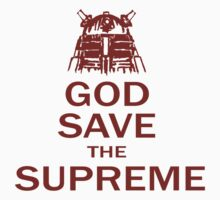 GOD SAVE THE SUPREME by illproxy