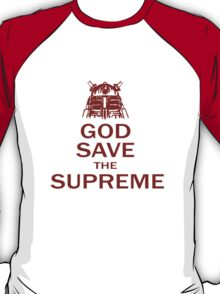 GOD SAVE THE SUPREME T-Shirt