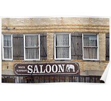 White Elephant Saloon  Poster