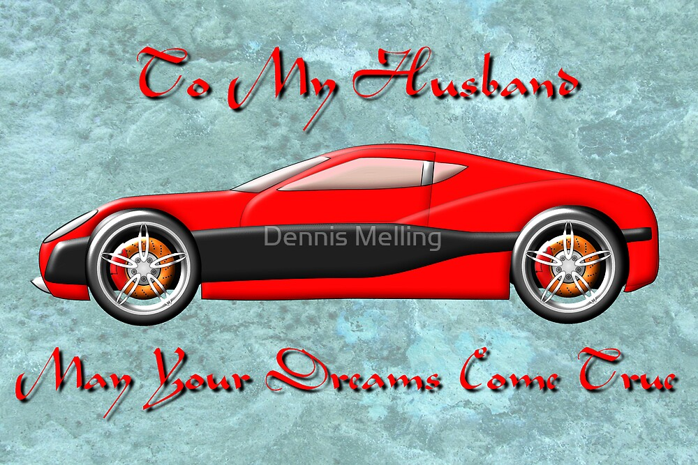 Electric Super Car - Husband card by Dennis Melling