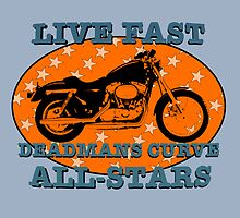 Live Fast Deadmans Curve All Stars Motorcycle by astralsid