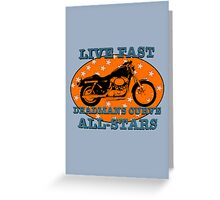 Live Fast Deadmans Curve All Stars Motorcycle Greeting Card
