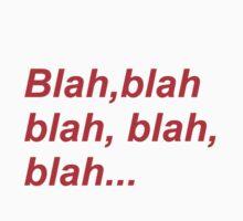 blah blah blah by pablotguerrero