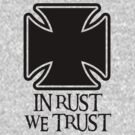 In Rust We Trust by Barbo