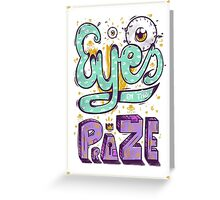 Eyes On The Prize! Greeting Card