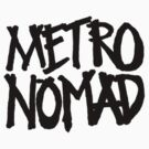 Metronomad Tag by metronomad