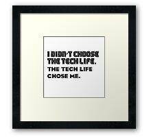 Tech life -1 Framed Print