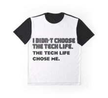 Tech life -1 Graphic T-Shirt