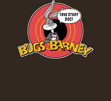 BUGS BARNEY: TRUE STORY DOC! (white outlines) Unisex T-Shirt