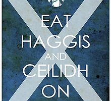 Burns Night - Eat Haggis and Ceildh On by David Alexander Elder