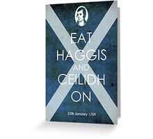 Burns Night - Eat Haggis and Ceildh On Greeting Card