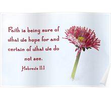 Hebrews 11:1 Poster