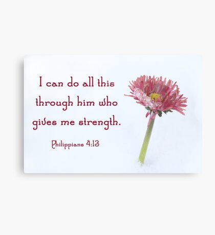 Philippians 4:13 Metal Print