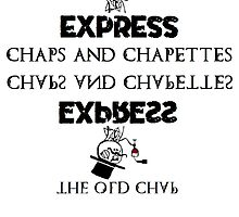 Old Chap Express? INDEED CHAPS by darkcr33d