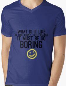 It Must Be So Boring Mens V-Neck T-Shirt
