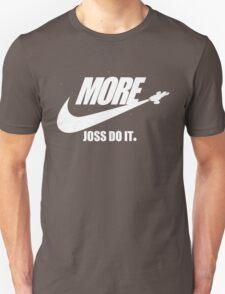 Joss Do It. T-Shirt