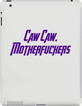 Caw Caw, Motherfuckers by Emma Davis