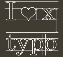 I  Love Typo VRS2 by vivendulies