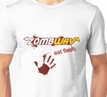 Zombway eat flesh Unisex T-Shirt