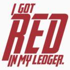 Black Widow - I got red in my ledger. by Emma Davis