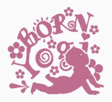 Born Yogi (pink) VRS2 Kids Tee