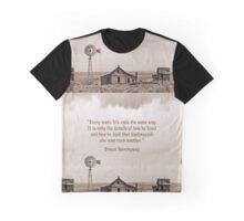 Abandoned Homestead with Hemingway Quote Graphic T-Shirt