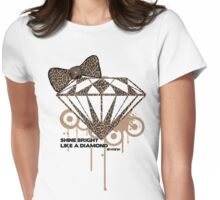 shine bright Like a Diamond! in Luxury!! Girls!!! :D Womens Fitted T-Shirt