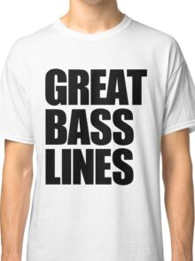 Great Bass Lines (black) Classic T-Shirt