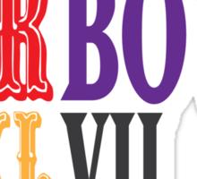 HARBOWL (Super Bowl) XLVII - Jim Harbaugh's San Francisco 49ers vs John Harbaugh's Baltimore Ravens Sticker