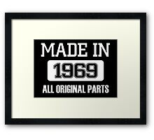 made in 1969 all original parts Framed Print