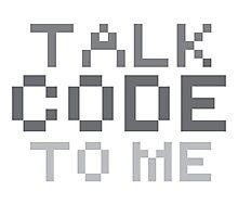 Talk code to me Photographic Print