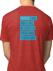 IMPERFECTION IS BEAUTY Tri-blend T-Shirt