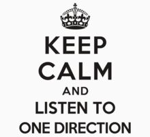 Keep Calm and listen to One Direction (white) by Yiannis  Telemachou