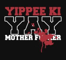 Die Hard - Yippie Ki Yay by metacortex
