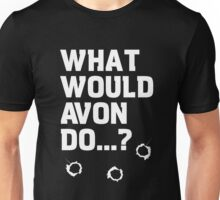 Blake's 7 - What would Avon do? Unisex T-Shirt