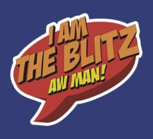 How I Met Your Mother - I am the Blitz by metacortex