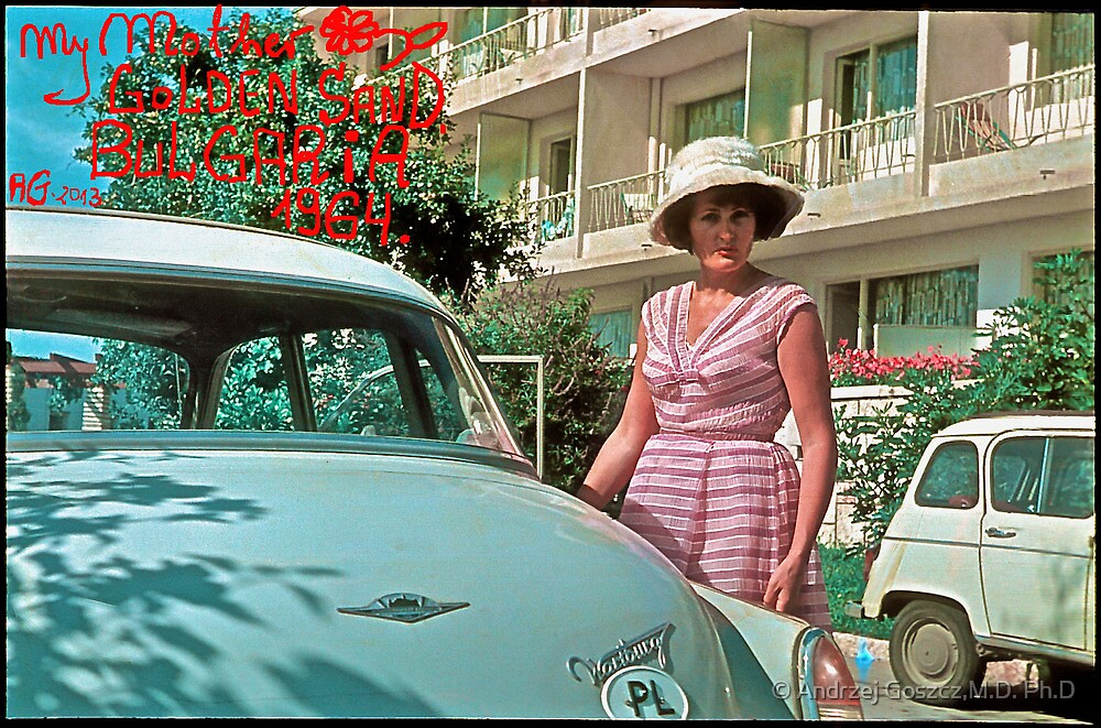My Mother . GOLDEN SANDS - BULGARIA - 1964 . by Doctor Faustus . by © Andrzej Goszcz,M.D. Ph.D