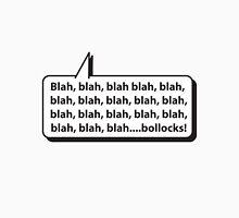 Blah, blah, blah.... Unisex T-Shirt