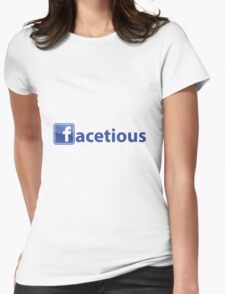 Facetious Womens Fitted T-Shirt