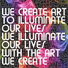 Art Illuminates Our Lives by Randy Monteith