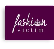 Fashion Victim 1 Canvas Print