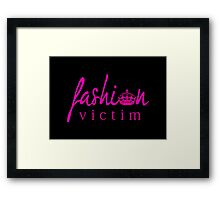 Fashion Victim 2 Framed Print