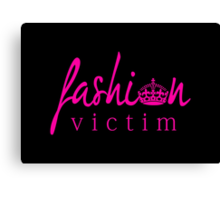 Fashion Victim 2 Canvas Print