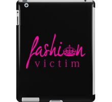 Fashion Victim 2 iPad Case/Skin