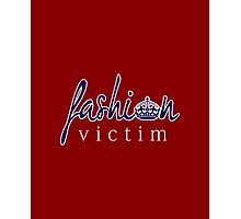Fashion Victim 6 Photographic Print