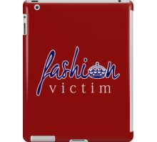 Fashion Victim 6 iPad Case/Skin