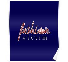 Fashion Victim 7 Poster