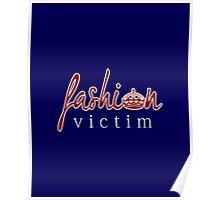 Fashion Victim 7 Poster