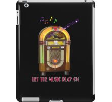 Let the Music Play On iPad Case iPad Case/Skin