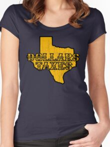 Dollars, Taxes Women's Fitted Scoop T-Shirt
